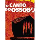 O CANTO DO OSSOBÓ - Silas Tiny (realizador) - Activisms in Docs # 18